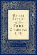 Golden Booklet of the True Christian Life Pdf/ePub eBook
