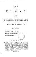 The Plays of William Shakespeare  In Ten Volumes  King Richard III   King Henry VIII   Coriolanus