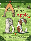 A is for Apple  A Horsey Alphabet  2020 BIG Anniversary Edition