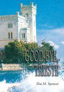 Good Bye  Trieste
