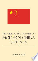 Historical Dictionary of Modern China (1800-1949)