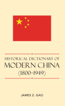 Historical Dictionary of Modern China  1800 1949