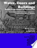 Water, Doors and Buildings: Studies in the History of Construction