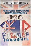 Pdf François Théodore Thistlethwaite's FRENGLISH THOUGHTS Telecharger