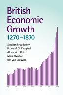 British Economic Growth, 1270–1870