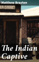 The Indian Captive