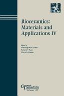 Bioceramics  Materials and Applications IV