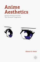 Pdf Anime Aesthetics Telecharger