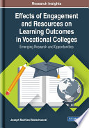 Effects of Engagement and Resources on Learning Outcomes in Vocational Colleges  Emerging Research and Opportunities