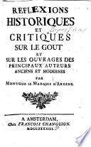 Réflexions historiques et critiques sur le goût, et sur les ouvrages des principaux auteurs anciens et modernes