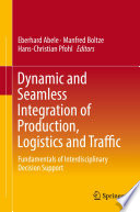 Dynamic And Seamless Integration Of Production Logistics And Traffic