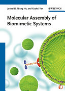 Molecular Assembly of Biomimetic Systems