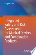 Integrated Safety and Risk Assessment for Medical Devices and Combination Products