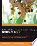 Building SOA-based Composite Applications Using NetBeans IDE 6