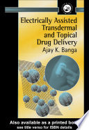 Electrically Assisted Transdermal And Topical Drug Delivery