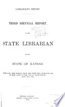 Biennial Report of the State Librarian of the State of Kansas Book
