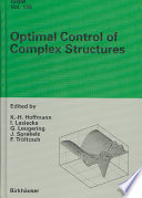 Optimal Control of Complex Structures Book