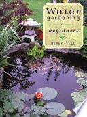 Water Gardening for Beginners