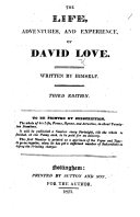 The Life, Adventures, and Experience of D. Love. Written by Himself. Third Edition, Etc