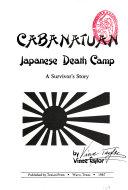 Cabanatuan Japanese Death Camp