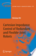 Cartesian Impedance Control of Redundant and Flexible Joint Robots