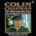 Colin Chapman, the Man and His Cars