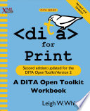 """""""DITA for Print"""" by Leigh W. White"""