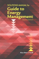 Solutions Manual for the Guide to Energy Management  Eighth Edition
