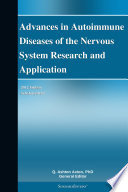 Advances in Autoimmune Diseases of the Nervous System Research and Application  2012 Edition