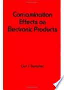 Contamination Effects On Electronic Products