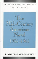 The Mid Century American Novel 1935 1965
