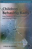 Children Behaving Badly