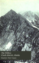 The Willow Creek District  Alaska