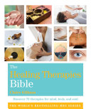 The Healing Therapies Bible
