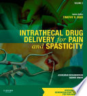 Intrathecal Drug Delivery for Pain and Spasticity E Book Book