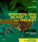 Intrathecal Drug Delivery for Pain and Spasticity E Book