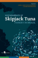 Sustainability of Skipjack Tuna Fishery in Brazil [Pdf/ePub] eBook