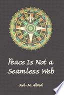 Peace Is Not a Seamless Web