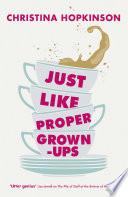 Just Like Proper Grown Ups Book