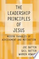 The Leadership Principles of Jesus