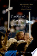 The Rise of Network Christianity