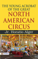 Pdf The Young Acrobat of the Great North American Circus Telecharger