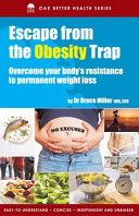 Escape From The Obesity Trap