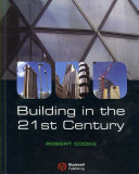Building in the 21st Century
