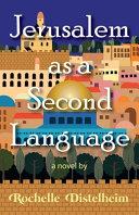 Jerusalem As a Second Language