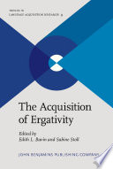 The Acquisition of Ergativity