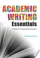 Academic Writing Essentials  A Guide for Postgraduate Students  UUM Press  Book