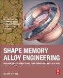 Shape Memory Alloy Engineering