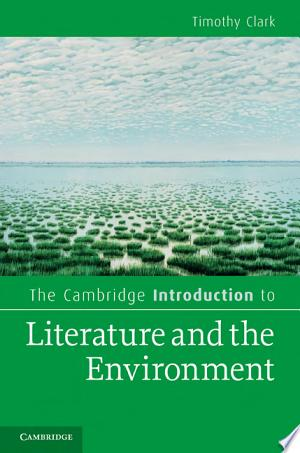 Download The Cambridge Introduction to Literature and the Environment Free Books - Reading Best Books For Free 2018