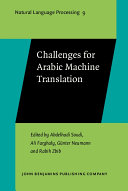 Challenges for Arabic Machine Translation